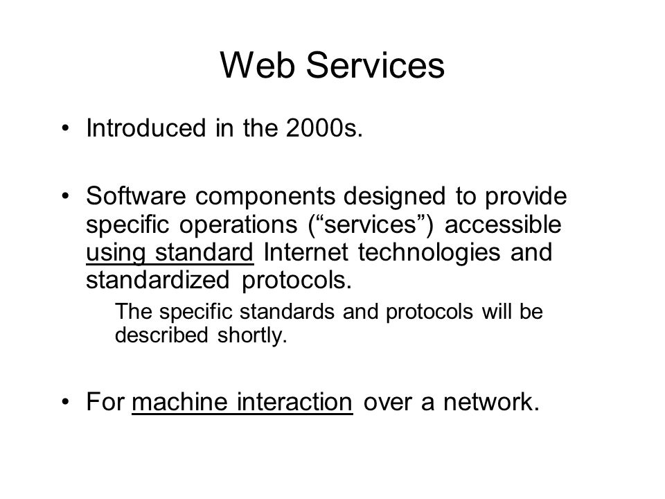 Web Services Introduced in the 2000s.