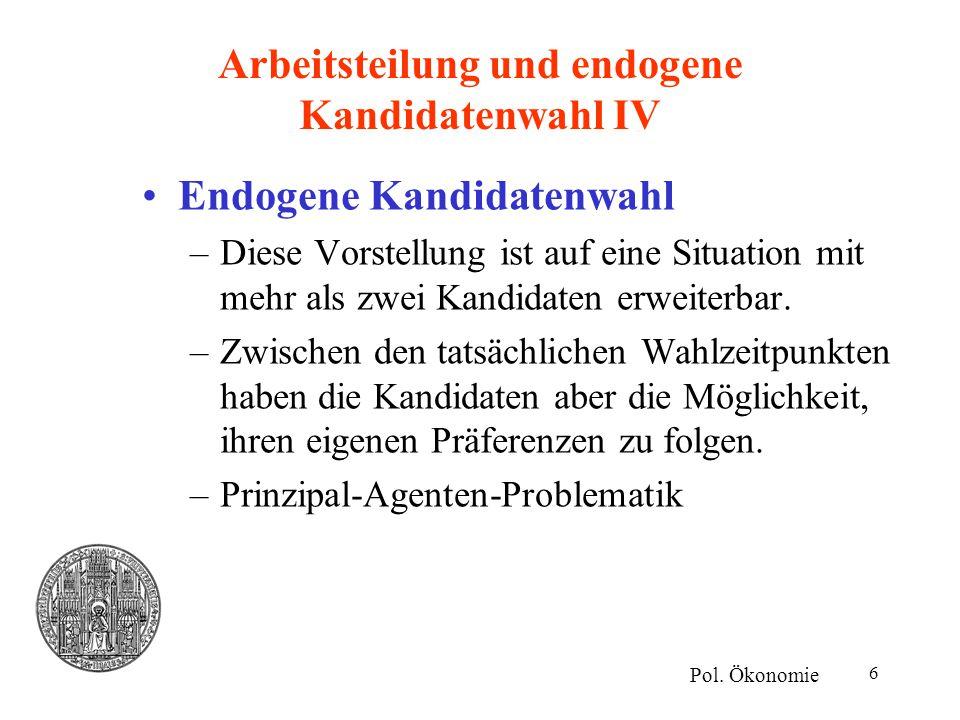 17 Ideologie II Aber auch: Wahlkampfausgaben aus dem Wahlkreis eines Abgeordneten.