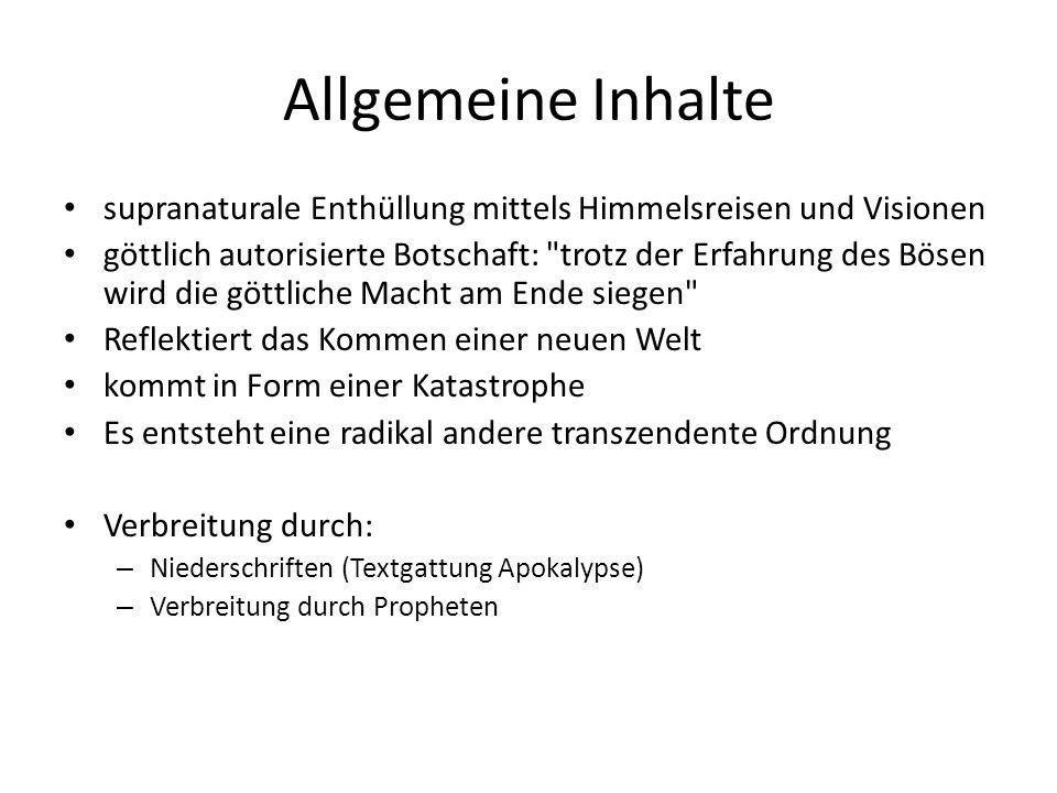 Allgemeine Inhalte supranaturale Enthüllung mittels Himmelsreisen und Visionen göttlich autorisierte Botschaft: