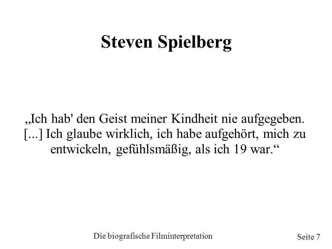 """Steven Spielberg """"Ich hab den Geist meiner Kindheit nie aufgegeben."""