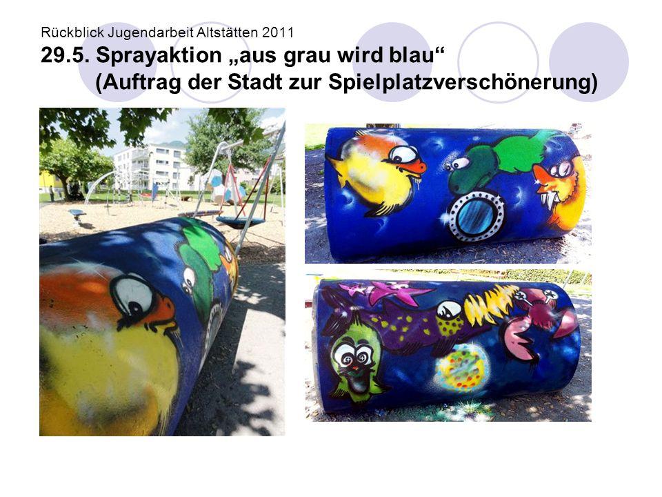 """Rückblick Jugendarbeit Altstätten 2011 29.5. Sprayaktion """"aus grau wird blau"""" (Auftrag der Stadt zur Spielplatzverschönerung)"""