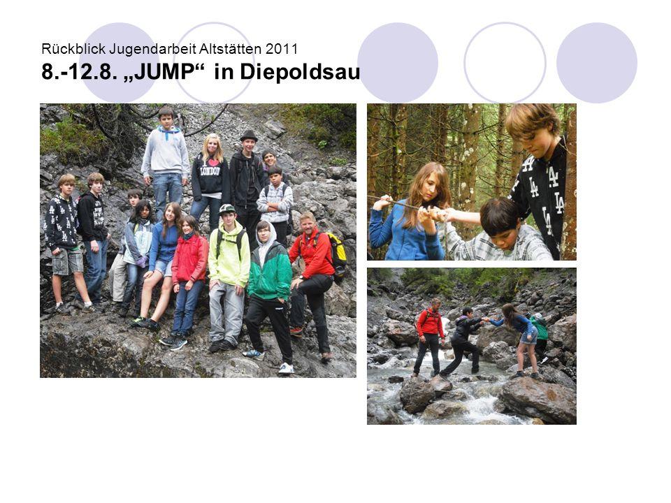 "Rückblick Jugendarbeit Altstätten 2011 8.-12.8. ""JUMP"" in Diepoldsau"