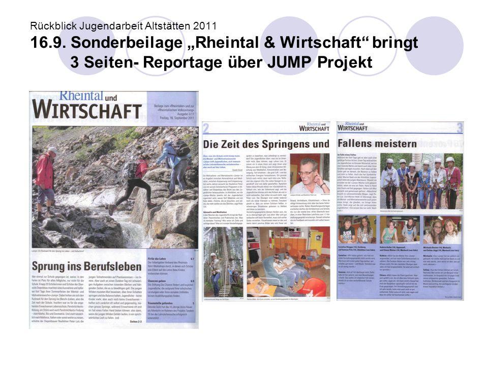 """Rückblick Jugendarbeit Altstätten 2011 16.9. Sonderbeilage """"Rheintal & Wirtschaft"""" bringt 3 Seiten- Reportage über JUMP Projekt"""