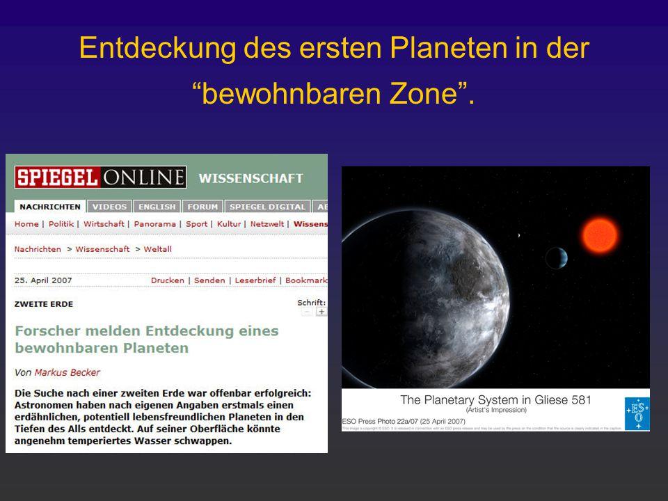 """Entdeckung des ersten Planeten in der """"bewohnbaren Zone""""."""
