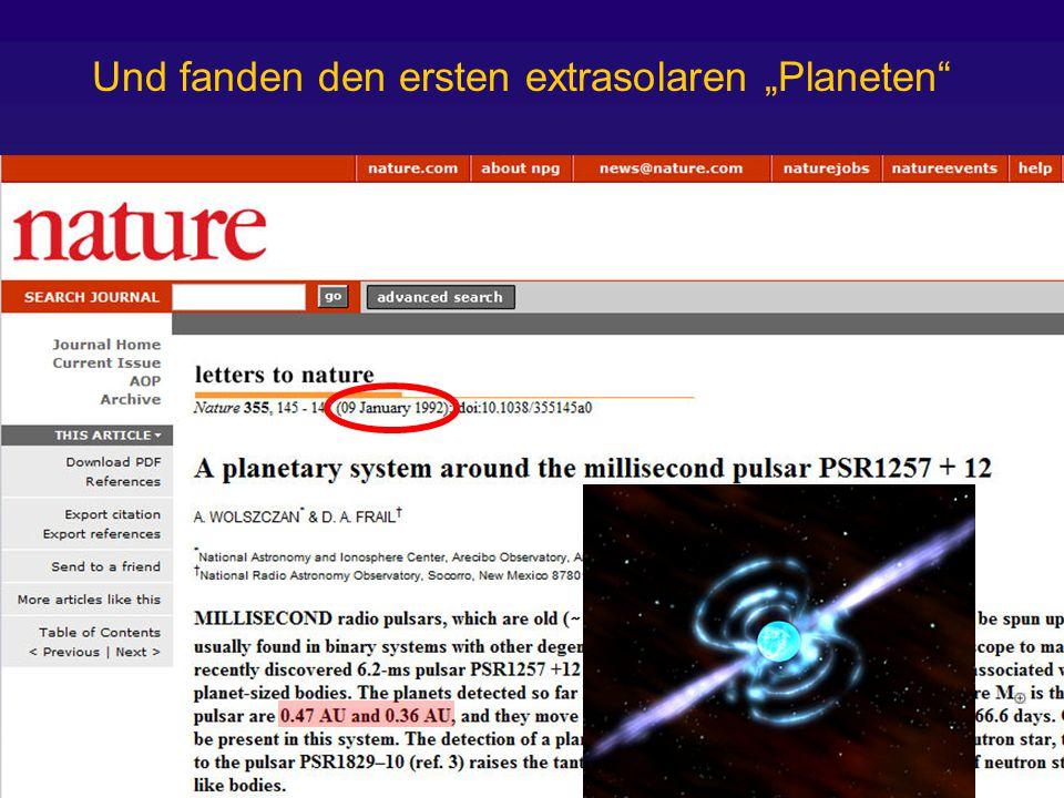 """1995: Entdeckung eines Planeten um einen sonnenähnlichen Stern DER SPIEGEL (45/1995) - 06.11.1995 Die Jagd ist eröffnet"""" Gibt es intelligentes Leben in fremden Welten."""