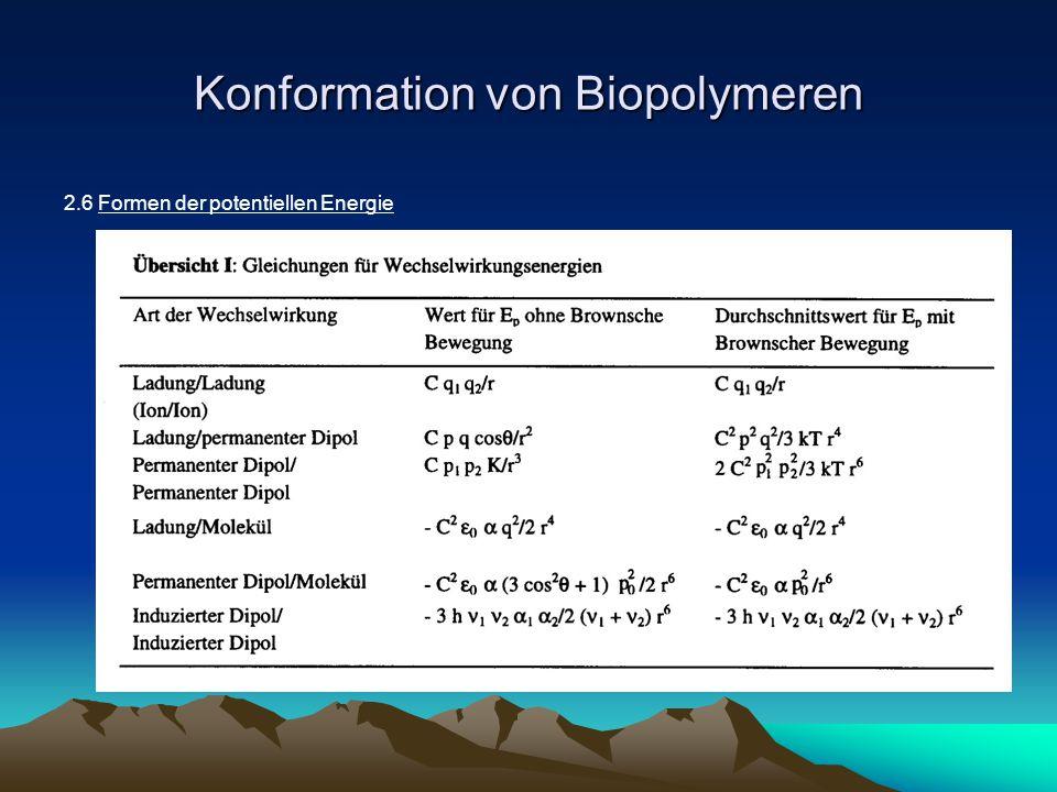 Konformation von Biopolymeren 2.6 Formen der potentiellen Energie