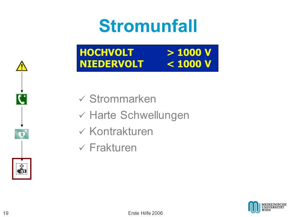 Erste Hilfe 200619 Stromunfall HOCHVOLT > 1000 V NIEDERVOLT < 1000 V Strommarken Harte Schwellungen Kontrakturen Frakturen