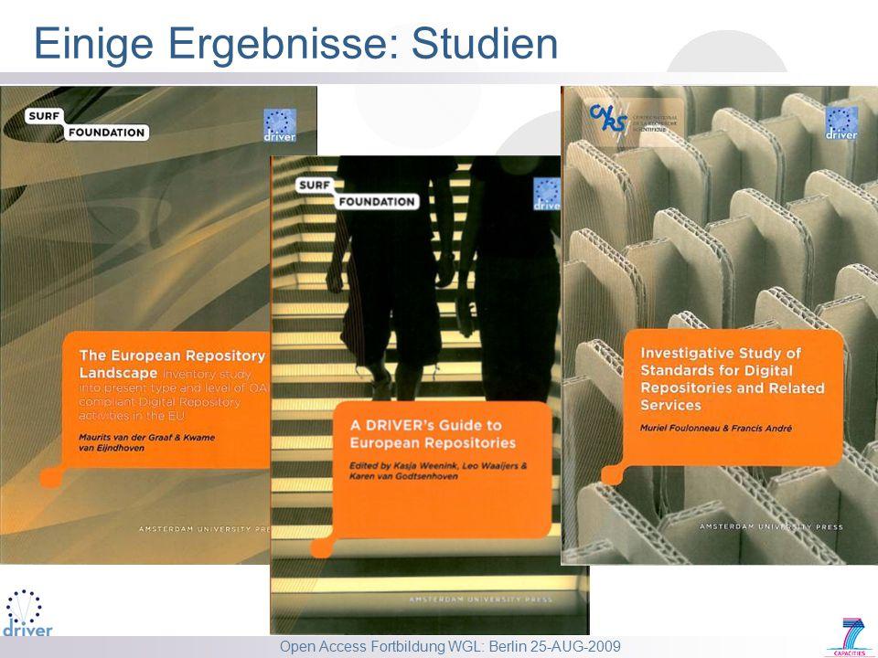 Open Access Fortbildung WGL: Berlin 25-AUG-2009 Einige Ergebnisse: Studien