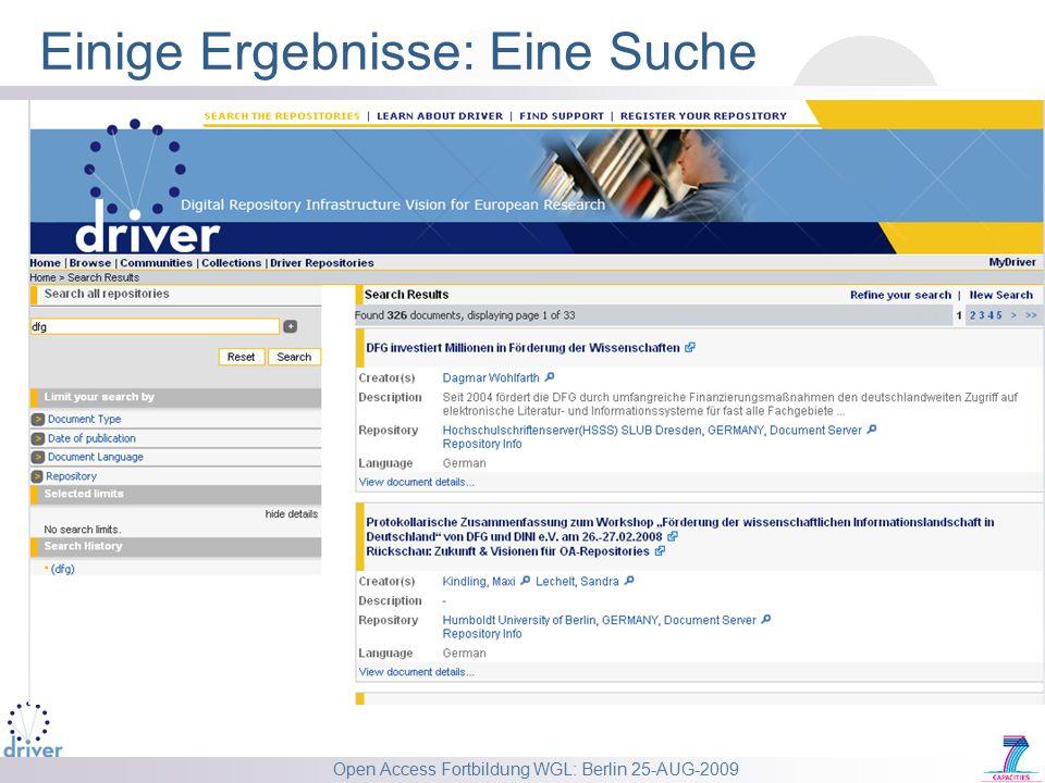 Open Access Fortbildung WGL: Berlin 25-AUG-2009 Einige Ergebnisse: Eine Suche