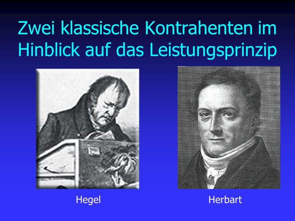 Zwei klassische Kontrahenten im Hinblick auf das Leistungsprinzip HegelHerbart