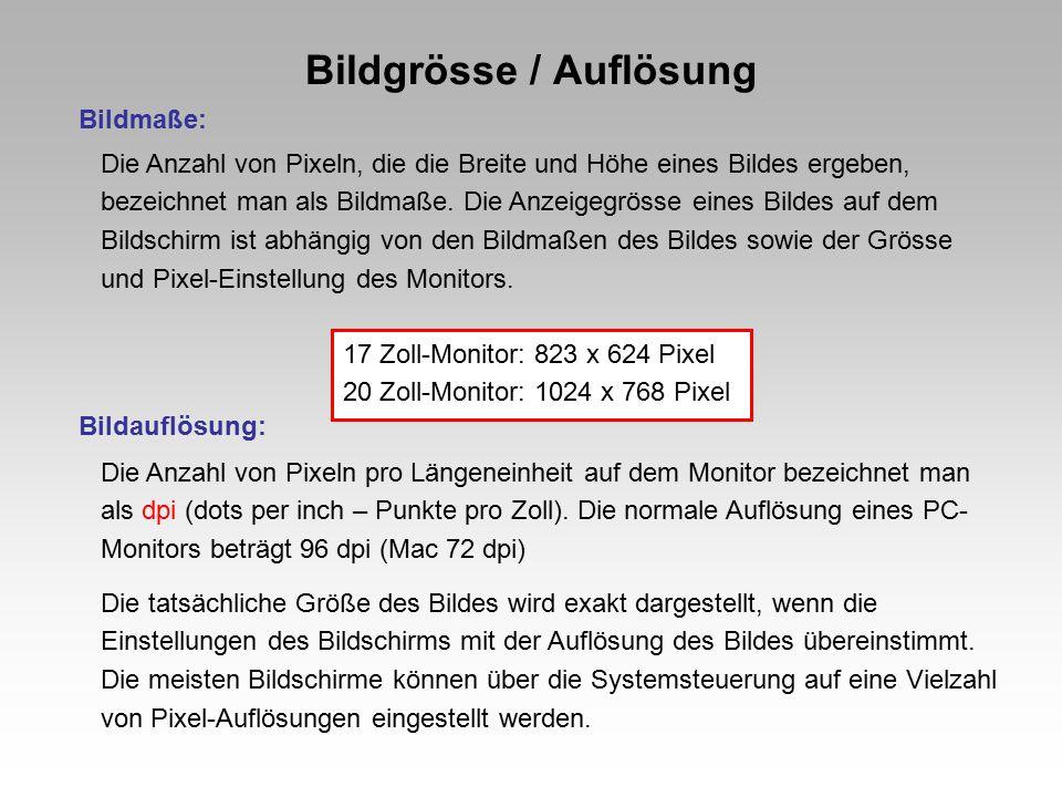 Bildschirmauflösung Beispiel: 72 dpi (entspricht der Bildschirmauflösung) 553 x 369 Pixel 132 KB (Dateigrösse) 19,81 x 13,21 cm Ein Bild mit einer hohen Bildauflösung enthält mehr – und damit kleinere Pixel – als ein Bild mit den gleichen Maßen bei niedrigerer Auflösung.