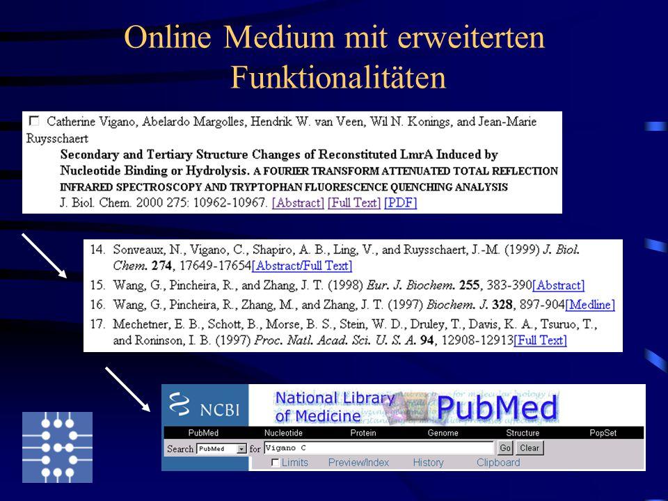 Online Medium mit erweiterten Funktionalitäten