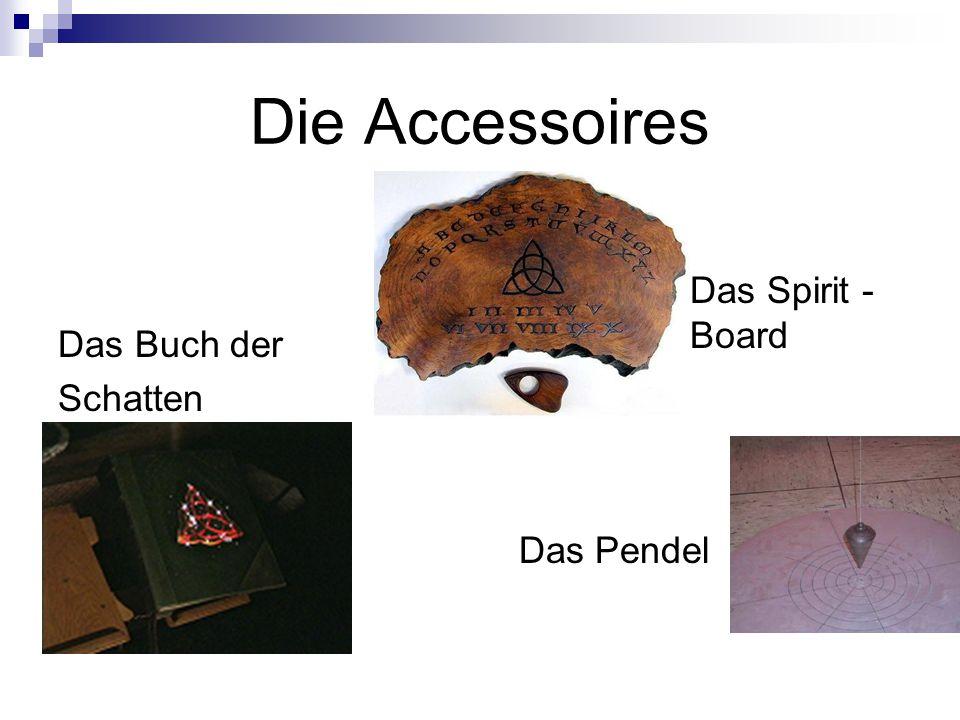Die Accessoires Das Buch der Schatten Das Spirit - Board Das Pendel