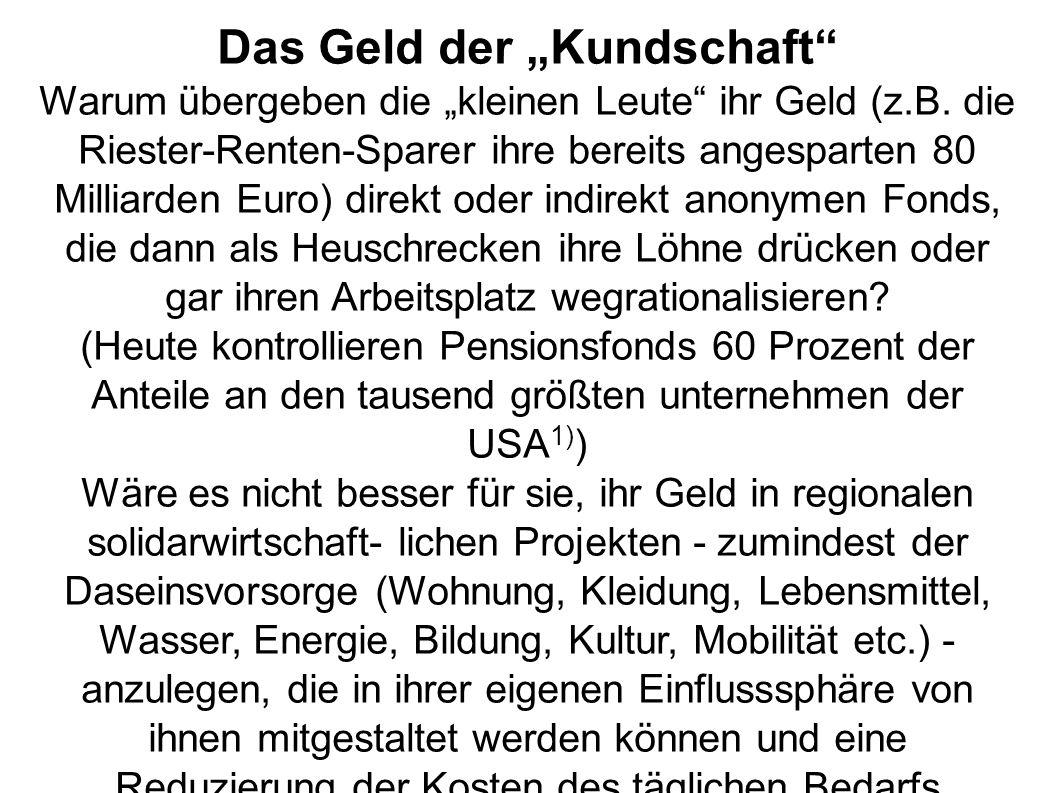 """Das Geld der """"Kundschaft Warum übergeben die """"kleinen Leute ihr Geld (z.B."""