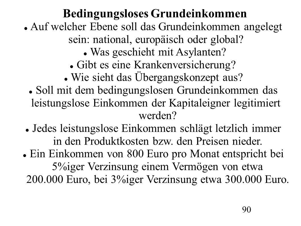 Bedingungsloses Grundeinkommen Auf welcher Ebene soll das Grundeinkommen angelegt sein: national, europäisch oder global.