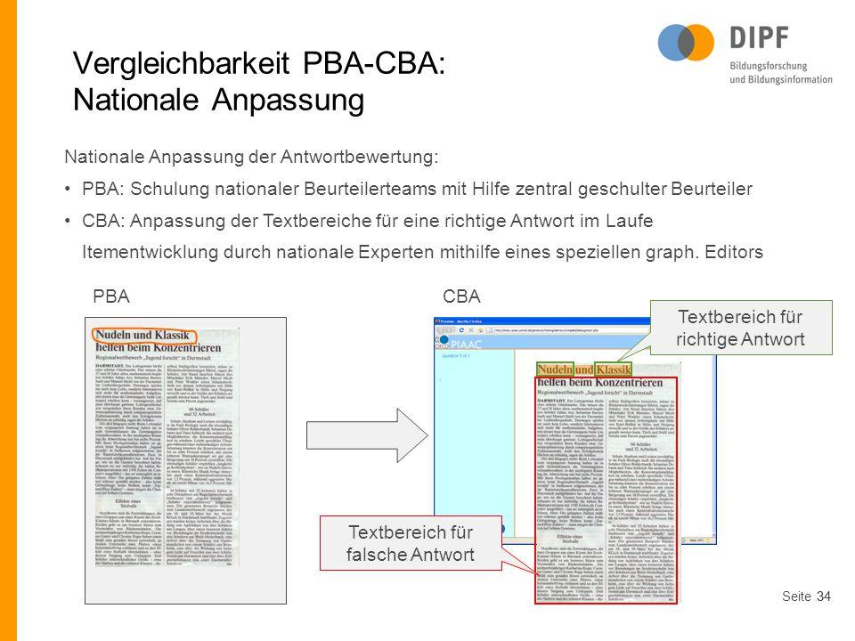 Seite34 Vergleichbarkeit PBA-CBA: Nationale Anpassung Nationale Anpassung der Antwortbewertung: PBA: Schulung nationaler Beurteilerteams mit Hilfe zen