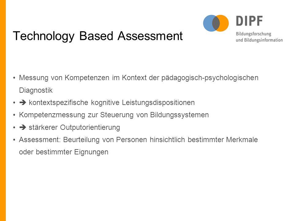 Technology Based Assessment Messung von Kompetenzen im Kontext der pädagogisch-psychologischen Diagnostik  kontextspezifische kognitive Leistungsdisp