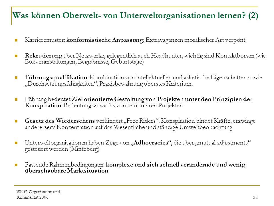 Wolff: Organisation und Kriminalität 200622 Was können Oberwelt- von Unterweltorganisationen lernen? (2) Karrieremuster: konformistische Anpassung; Ex