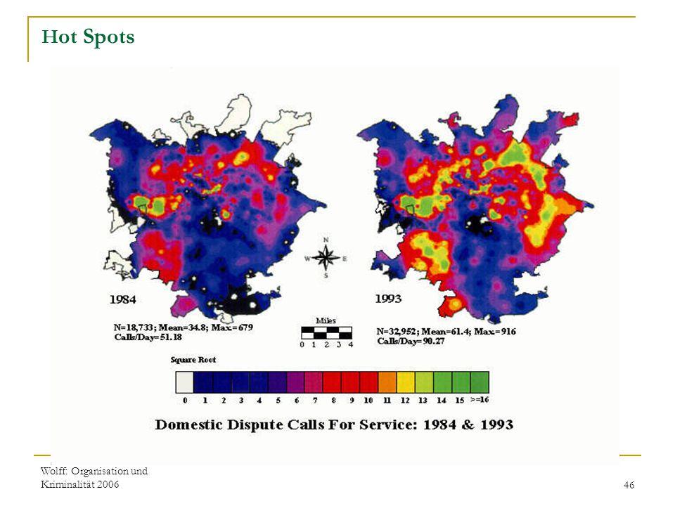 Wolff: Organisation und Kriminalität 200646 H ot Spots