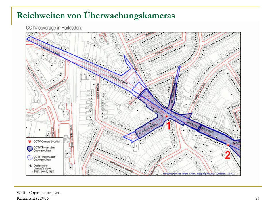 Wolff: Organisation und Kriminalität 200659 Reichweiten von Überwachungskameras