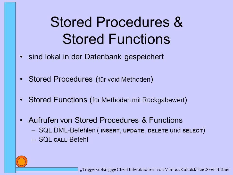 Beispiel : Stored Procedures & Functions PROCEDURE Prozedurname IS Variable1 Datentyp;...
