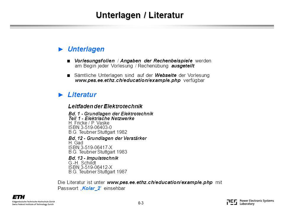 Unterlagen / Literatur 0-3 ► Unterlagen ■ Vorlesungsfolien / Angaben der Rechenbeispiele werden am Begin jeder Vorlesung / Rechenübung ausgeteilt ■ Sä