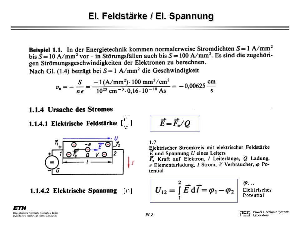 Elektrisches Potential El. Feldstärke / El. Spannung W-2 …