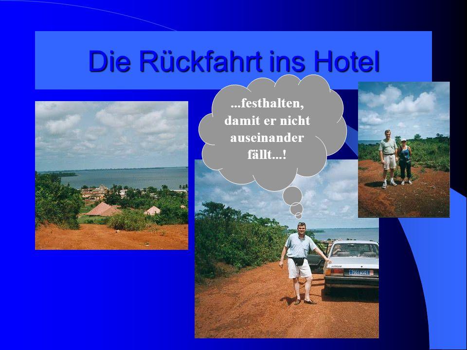 Die Rückfahrt ins Hotel...festhalten, damit er nicht auseinander fällt...!