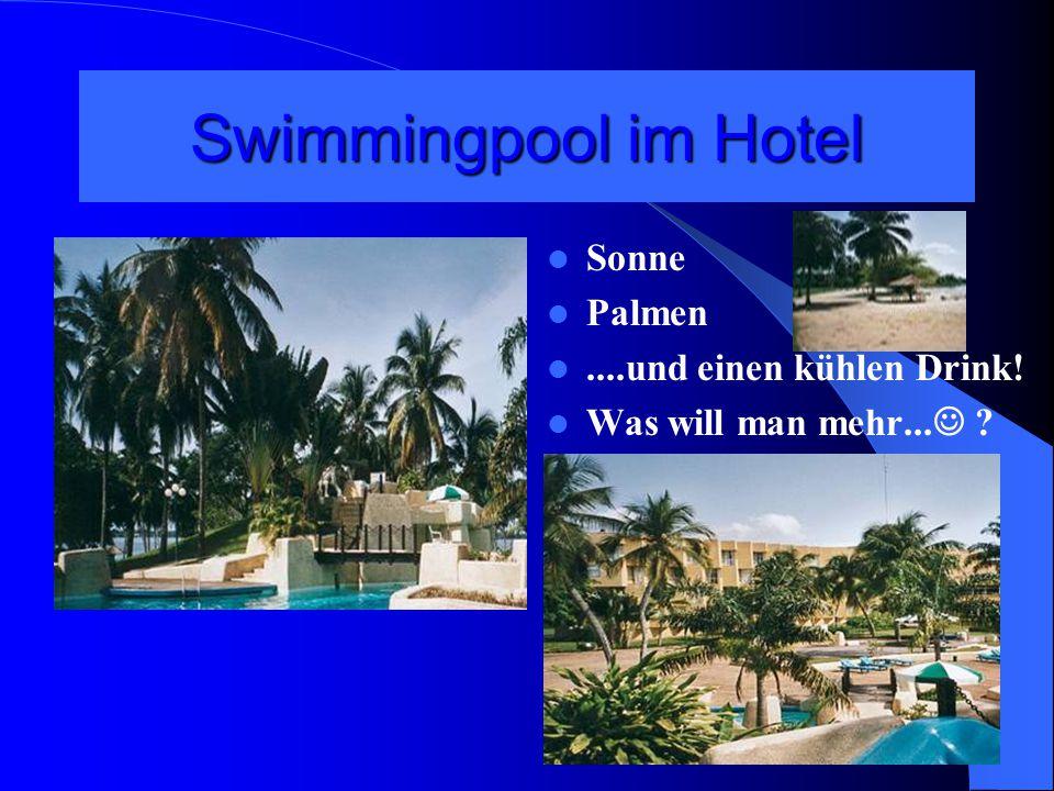 Swimmingpool im Hotel Sonne Palmen....und einen kühlen Drink! Was will man mehr... ?