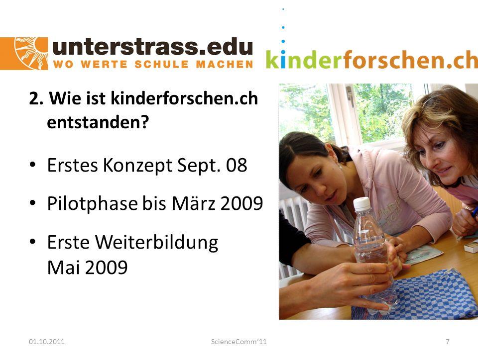 01.10.2011ScienceComm'118 Kindergarten- und Primarlehrpersonen 3. Zielpublikum und Absichten