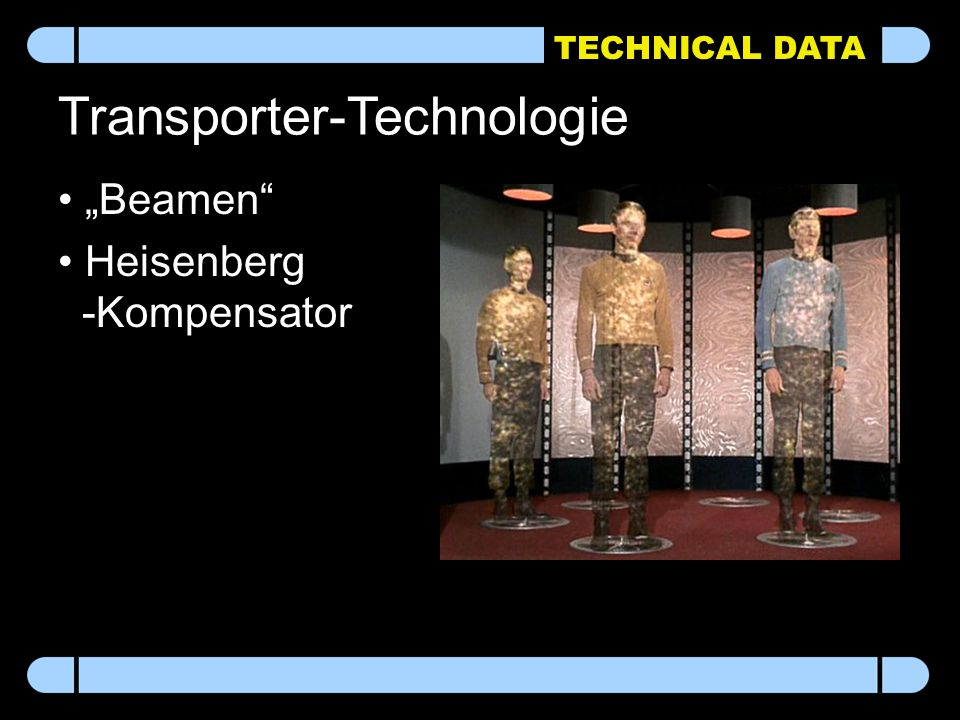 "TECHNICAL DATA Transporter-Technologie ""Beamen Heisenberg -Kompensator"