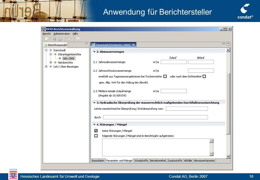 Hessisches Landesamt für Umwelt und Geologie Condat AG, Berlin 200710 Anwendung für Berichtersteller