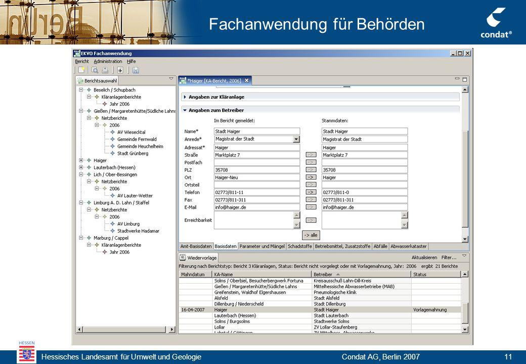 Hessisches Landesamt für Umwelt und Geologie Condat AG, Berlin 200711 Fachanwendung für Behörden