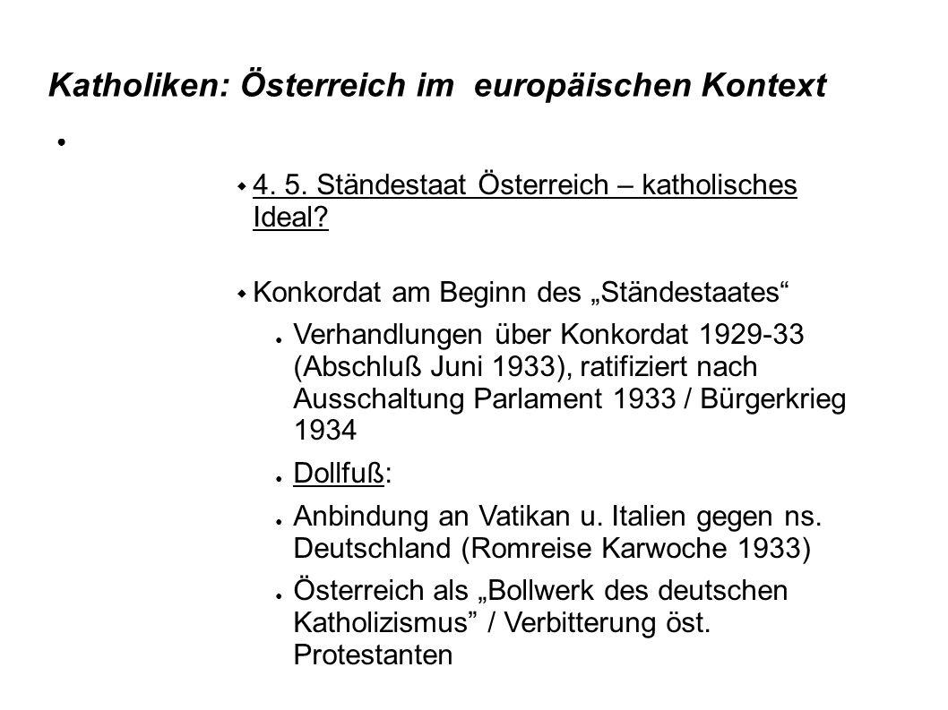 """Katholiken: Österreich im europäischen Kontext  4. 5. Ständestaat Österreich – katholisches Ideal?  Konkordat am Beginn des """"Ständestaates"""" ● Verhan"""
