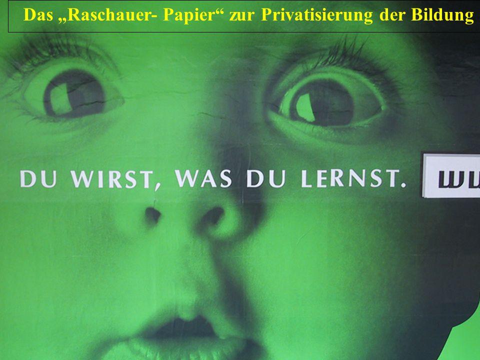 """Das """"Raschauer- Papier zur Privatisierung der Bildung"""