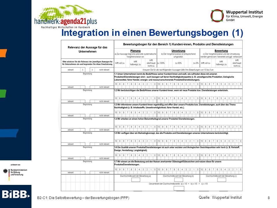 8 B2-C1: Die Selbstbewertung – der Bewertungsbogen (PPP) Integration in einen Bewertungsbogen (1) Quelle: Wuppertal Institut