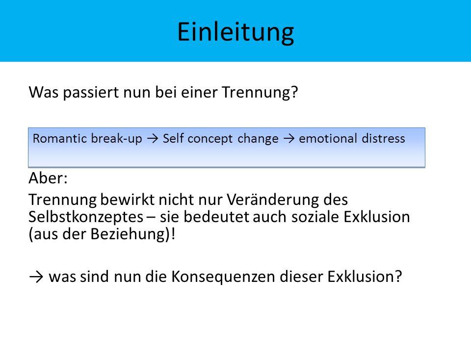 Studie 1 Weitere Überlegungen: →Kann Wärme/warmes Objekt das Gefühl von Exklusion mindern.