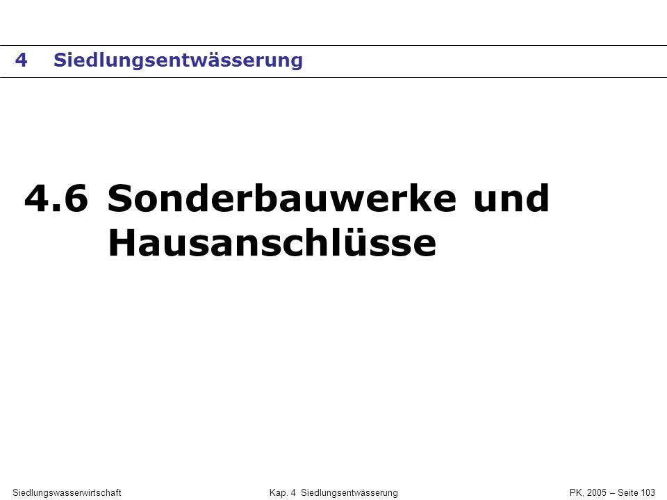 SiedlungswasserwirtschaftKap. 4 Siedlungsentwässerung PK, 2005 – Seite 102 Sickersteine