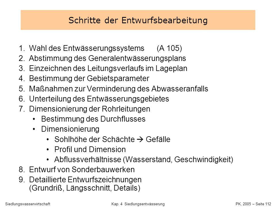 SiedlungswasserwirtschaftKap. 4 Siedlungsentwässerung PK, 2005 – Seite 111 4.9 Kanalnetzentwurf 4 Siedlungsentwässerung