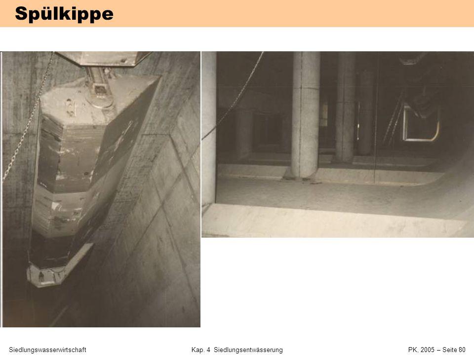 SiedlungswasserwirtschaftKap. 4 Siedlungsentwässerung PK, 2005 – Seite 79 SRK mit obenliegender Entlastung