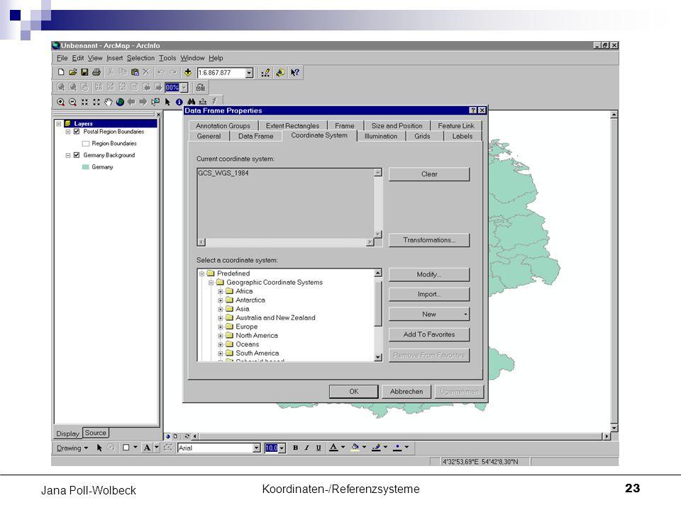 Koordinaten-/Referenzsysteme23 Jana Poll-Wolbeck