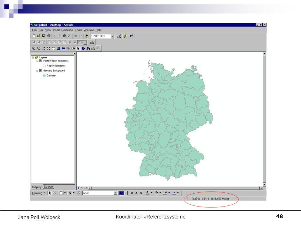 Koordinaten-/Referenzsysteme48 Jana Poll-Wolbeck