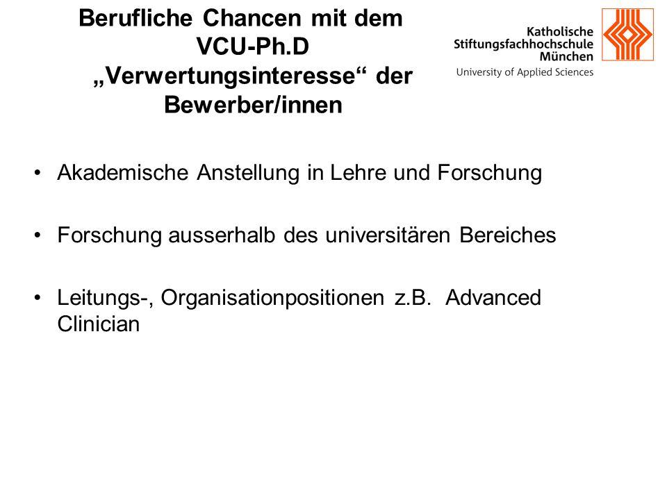 """Berufliche Chancen mit dem VCU-Ph.D """"Verwertungsinteresse"""" der Bewerber/innen Akademische Anstellung in Lehre und Forschung Forschung ausserhalb des u"""