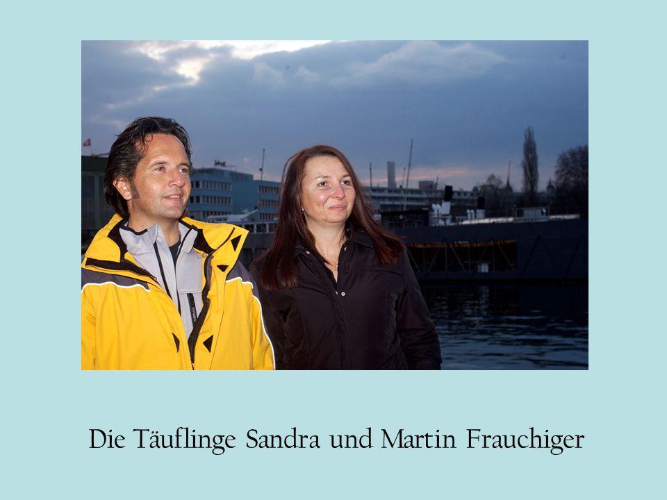 Die Täuflinge Sandra und Martin Frauchiger