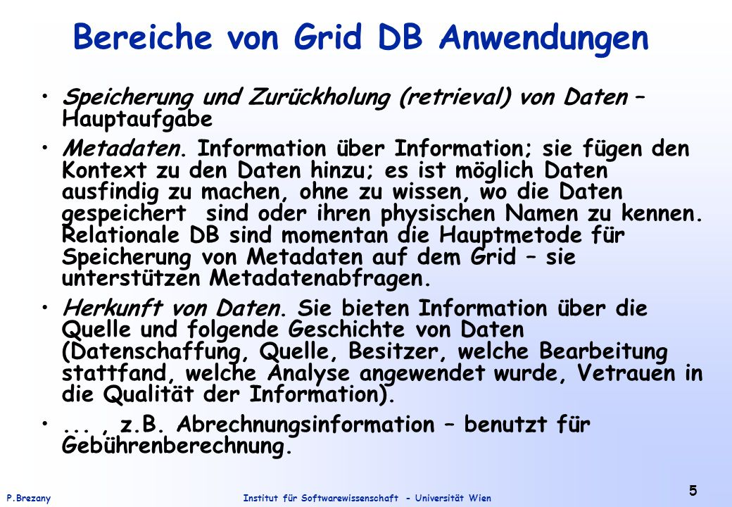 Institut für Softwarewissenschaft - Universität WienP.Brezany 36 Federating Database Systems Across the Grid (2) The virtual database service provides the illusion that a singe DB is accessed.