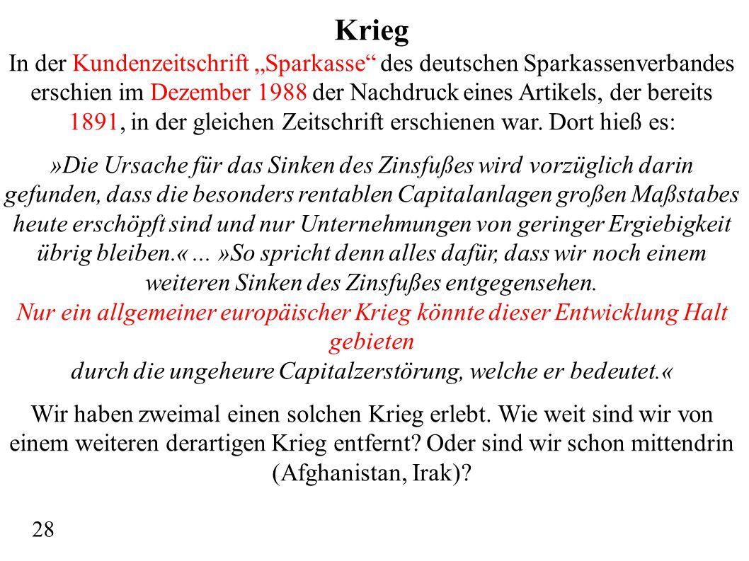 """Krieg In der Kundenzeitschrift """"Sparkasse"""" des deutschen Sparkassenverbandes erschien im Dezember 1988 der Nachdruck eines Artikels, der bereits 1891,"""
