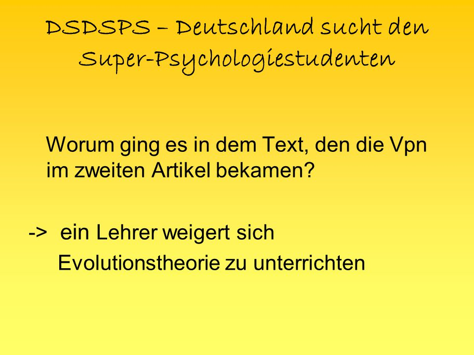 DSDSPS – Deutschland sucht den Super-Psychologiestudenten Intergroup- Differenzierung und ingroup Bevorzugung koexistieren mit … -> … intragroup- Differenzierung