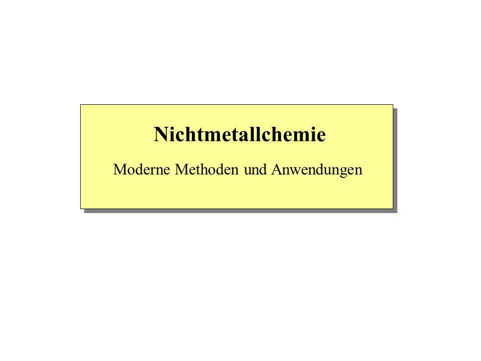 Nichtmetallchemie Moderne Methoden und Anwendungen