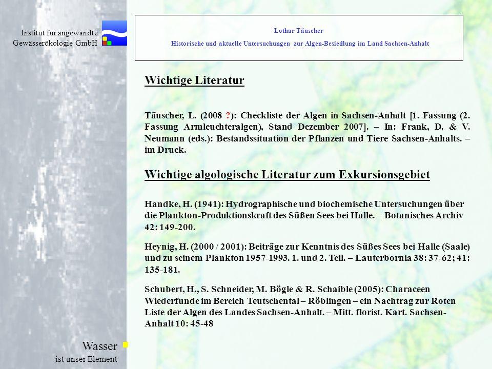Institut für angewandte Gewässerökologie GmbH Wasser ist unser Element Wichtige Literatur Täuscher, L.