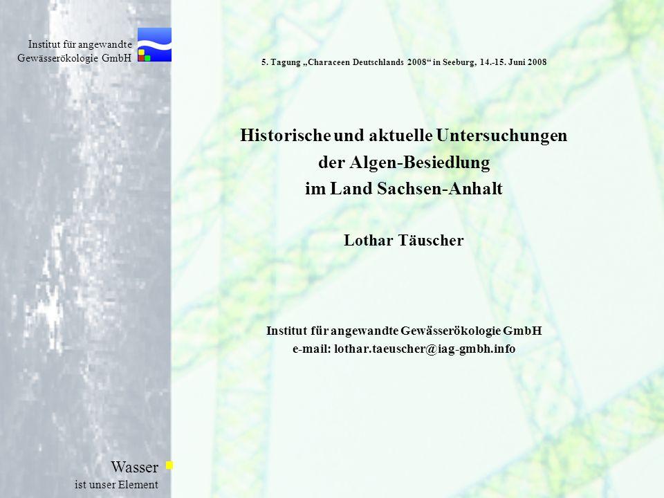 Institut für angewandte Gewässerökologie GmbH Wasser ist unser Element 5.